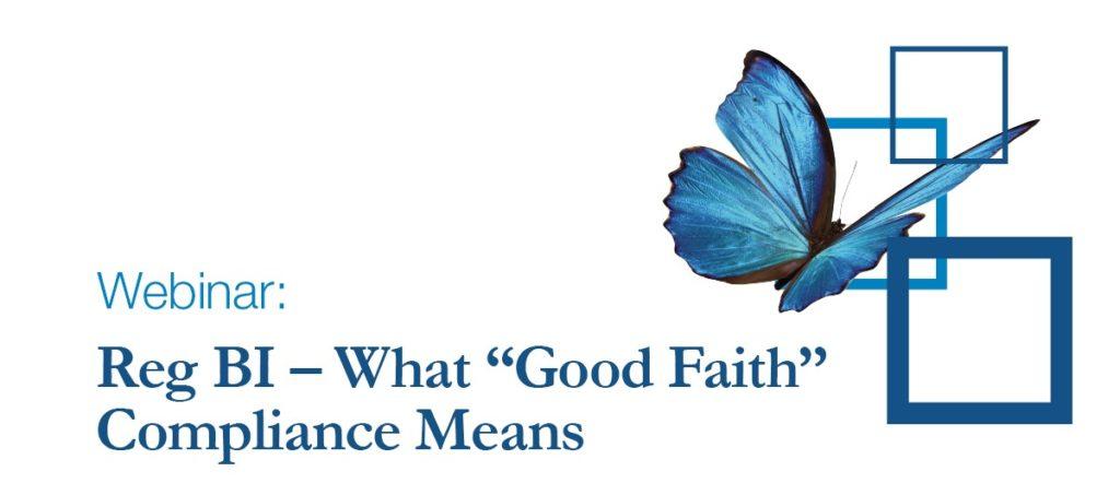 Reg BI - What Good Faith Compliance Means