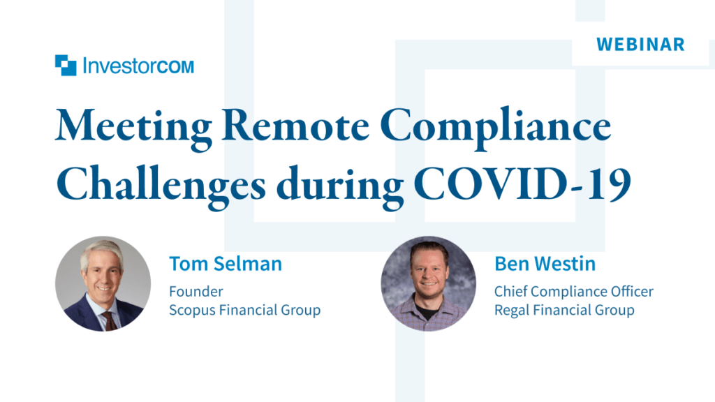 Webinar: Meeting Remote Compliance Challenges during COVID-19 and Beyond