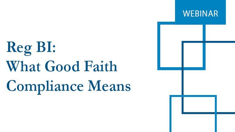 Reg BI what good faith compliance means