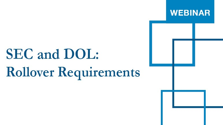 SEC and DOL Rollover Requirements