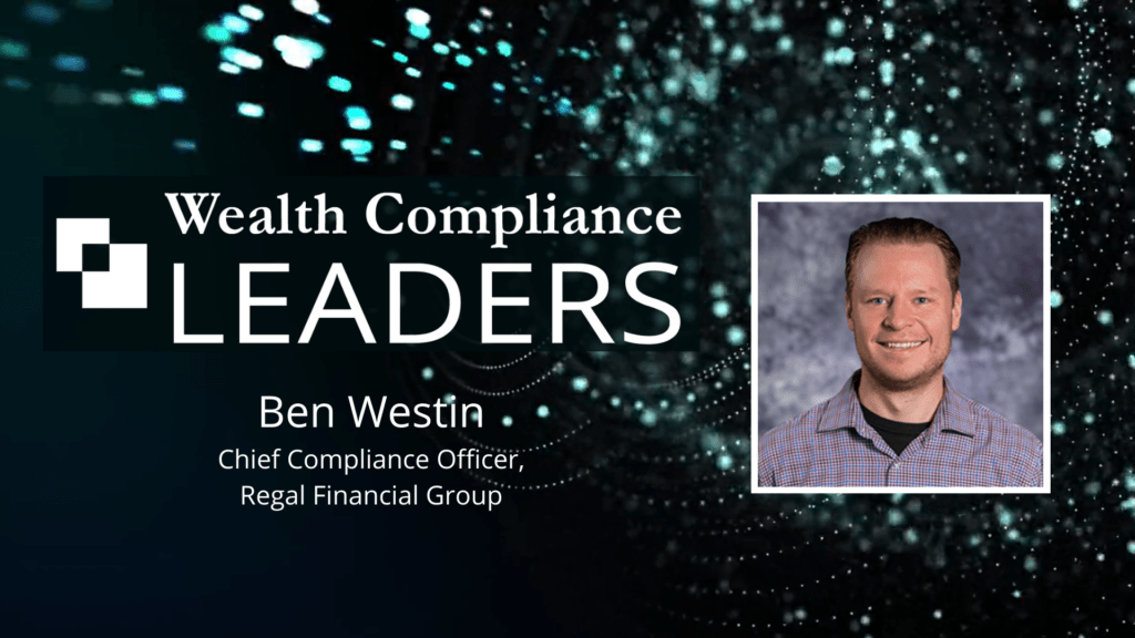 Wealth Compliance LEADERS - Ben Westin